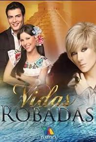 Primary photo for Vidas Robadas
