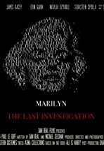Marilyn: The Last Invesigation
