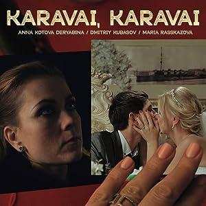 Watch free movie links online Karavai, Karavai [WEBRip]