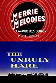 The Unruly Hare(1945) Poster - Movie Forum, Cast, Reviews