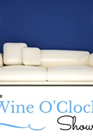 The Wine O'Clock Show Poster