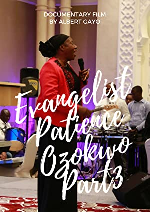 Evangelist Patience Ozokwo Part3