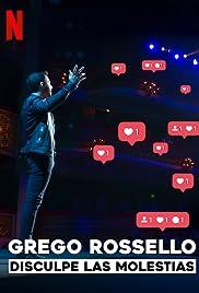 Grego Rossello: Disculpe Las Molestias Poster
