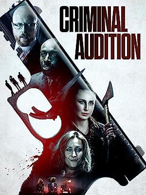 Criminal Audition (2019) [720p] [WEBRip] [YTS MX]