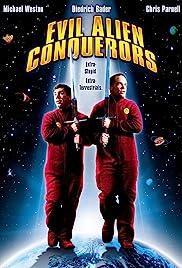 Evil Alien Conquerors Poster