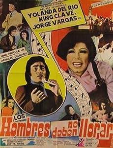 Downloading english movie Los hombres no deben llorar [1280x720]