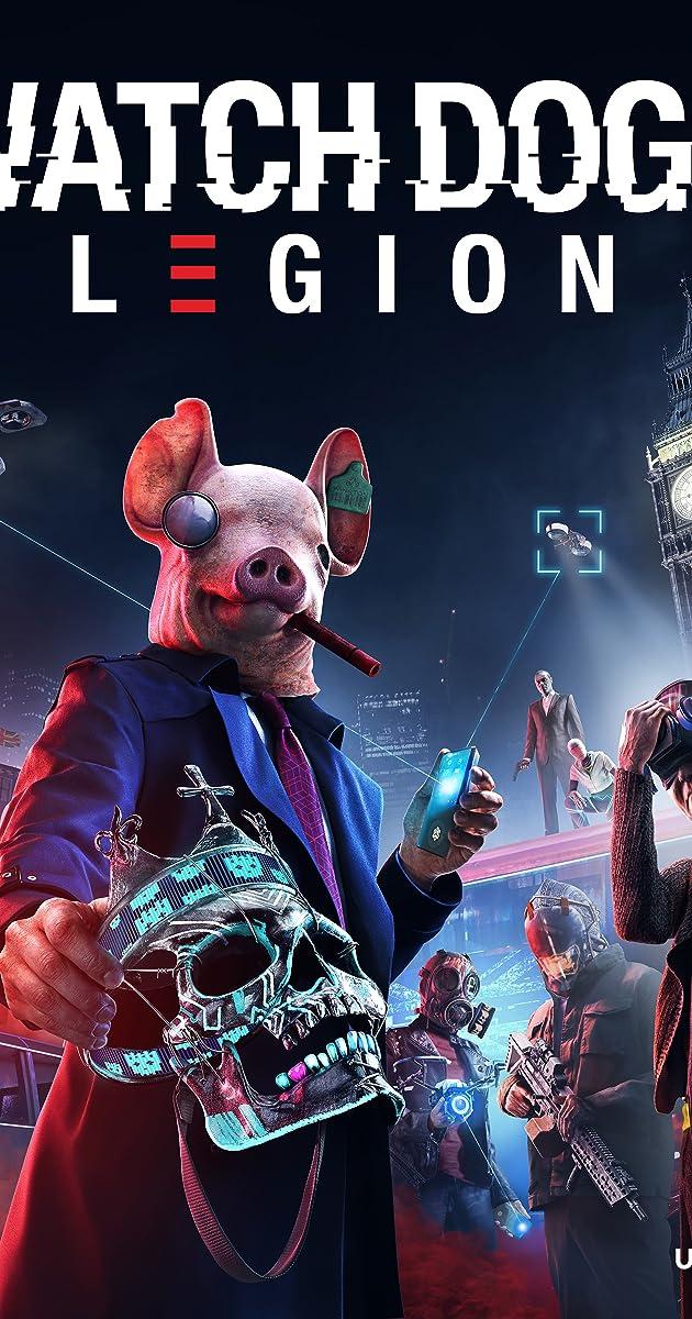 Watch Dogs Legion Video Game 2020 Imdb