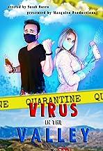 Virus in the Valley