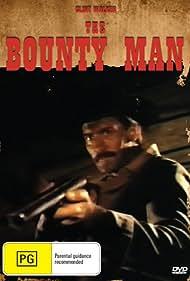 The Bounty Man (1972) Poster - Movie Forum, Cast, Reviews