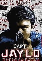 Kapitan Jaylo: Batas sa batas