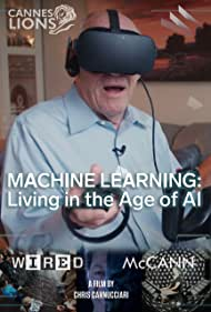 Machine Learning: Living in the Age of AI (2019)