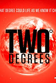 Two Degrees: The Point of No Return Poster