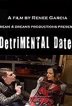 Detrimental Date