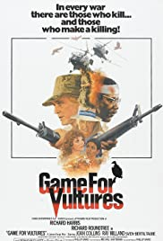 Game for Vultures (1979) Poster - Movie Forum, Cast, Reviews