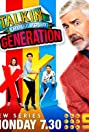 Talkin' 'Bout Your Generation (2009) Poster