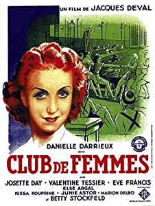 Legal free movie watching online Club de femmes [hddvd]