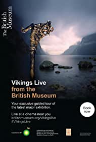Vikings Live from the British Museum (2014)