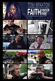 Toni Braxton, David Manzanares, Trevor Morgan, Kelvin Han Yee, Malik Yoba, Jesse C. Boyd, Yaya DaCosta, and Mell Bowser in Faith Under Fire (2018)