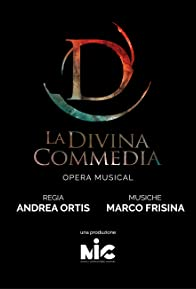Primary photo for La Divina Commedia Opera Musical