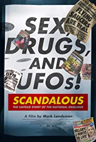 Primary photo for Scandalous: The Untold Story of the National Enquirer