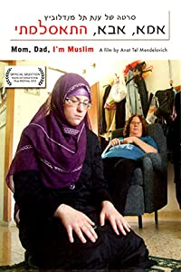 Watch online movie for free full movie Mom, Dad, I'm Muslim by [1280x544]