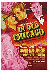 Tyrone Power, Don Ameche, Alice Brady, and Alice Faye in In Old Chicago (1938)