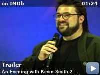 46897afcf52 An Evening with Kevin Smith 2  Evening Harder (Video 2006) - IMDb