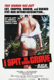 I Spit on Your Grave (1978) - IMDb