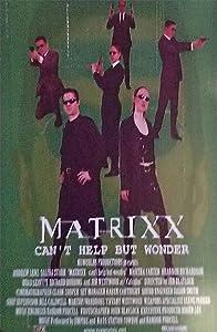 Matrixx full movie online free