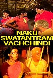 Naaku Swatantram Vachindi Poster