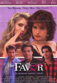 The Favor (1994) Poster - Movie Forum, Cast, Reviews