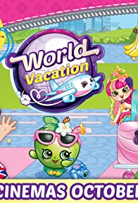 Primary photo for Shopkins World Vacation
