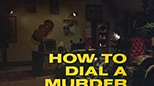 How to Dial a Murder