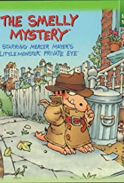 The Smelly Mystery: Little Monster Private Eye Poster
