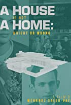 A House Is Not A Home: Wright or Wrong