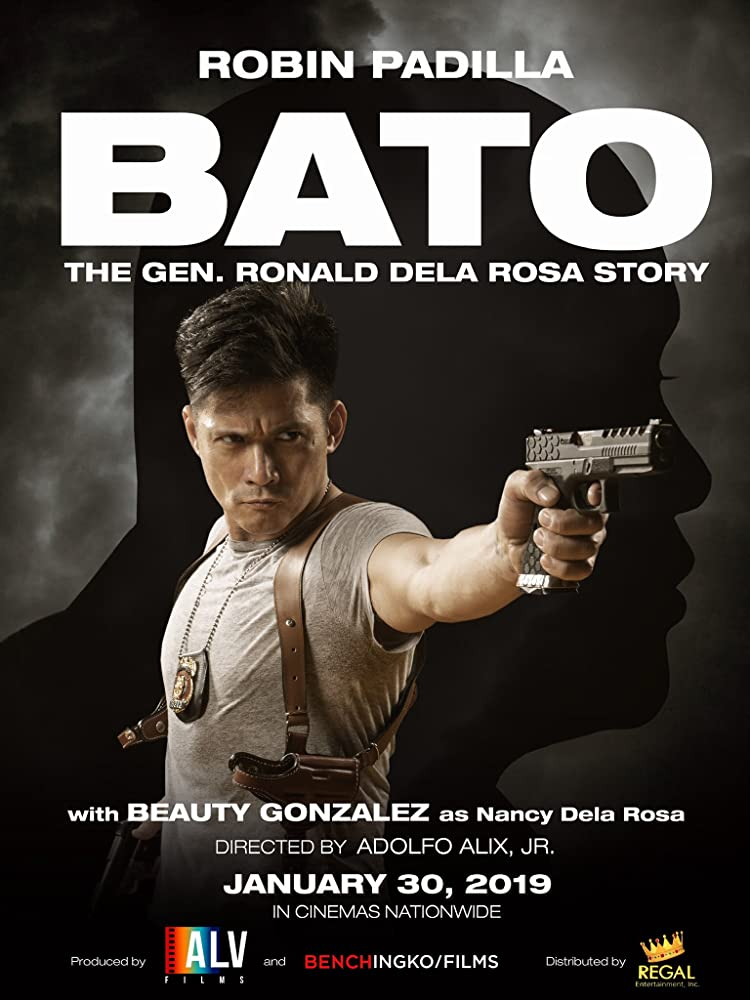 Bato: The Gen. Ronald Dela Rosa Story (2019)