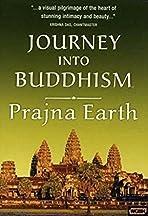 Journey Into Buddhism: Prajna Earth - Journey into Sacred Nature