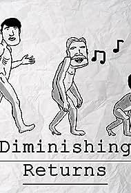 Diminishing Returns (2016)