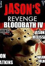 BloodBath Jason's Revenge