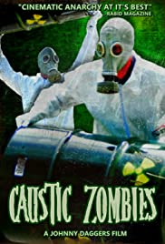 Caustic Zombies Poster