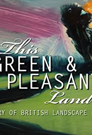 This Green and Pleasant Land: The Story of British Landscape Painting Poster