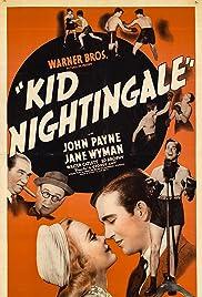Kid Nightingale(1939) Poster - Movie Forum, Cast, Reviews