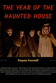 The Year of the Haunted House Poster