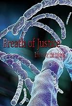 Breath of Justice