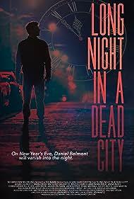 Long Night in a Dead City (2017)