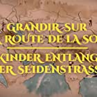Kids on the Silk Road (2017)