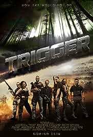 Trigger (2016)