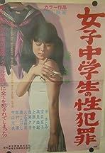 Joshi chûgakusei no sei hanzai