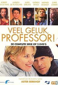 Primary photo for Veel geluk, professor!