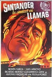 Santander, la ciudad en llamas Poster
